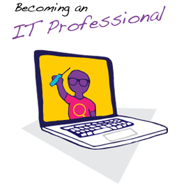 Becoming an IT Professional