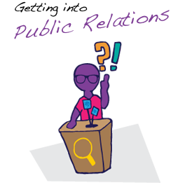 Getting into Public Relations